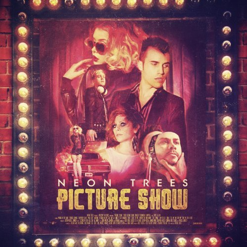 Neon Trees Picture Show 4 Bonus Tracks
