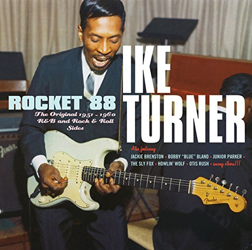 Ike Turner Rocket 88 1951 60 R&b And Rock Import Esp