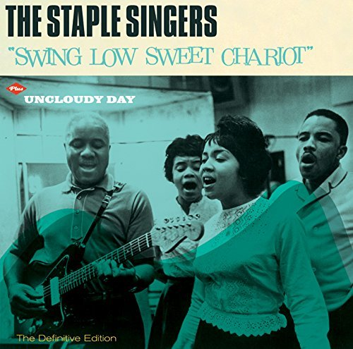 Staple Singers Swing Low Sweet Chariot + Uncl Import Esp