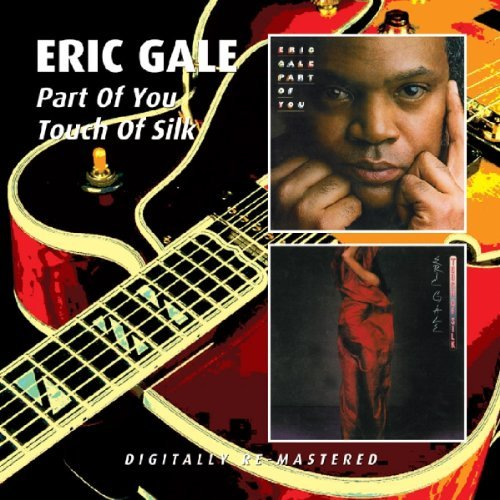 Gale Eric Part Of You Touch Of Silk 2 On 1