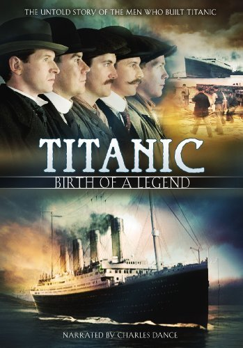 Titanic Birth Of A Legend Titanic Birth Of A Legend Ws Nr