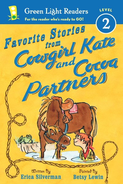 Erica Silverman Favorite Stories From Cowgirl Kate And Cocoa Partn