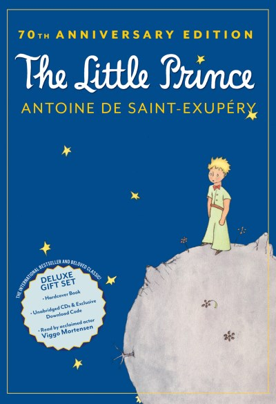 Antoine De Saint Exupery The Little Prince [with CD (audio)] 0070 Edition;anniversary