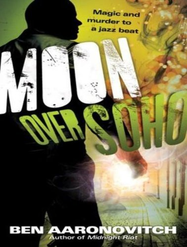 Ben Aaronovitch Moon Over Soho Mp3 CD
