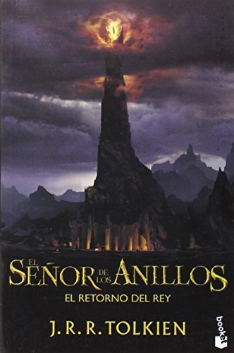 J. R. R. Tolkien El Senor De Los Anillos El Retorno Del Rey = The Lord Of The Rings