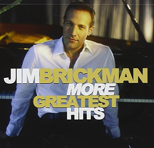 Jim Brickman Greatest Hits
