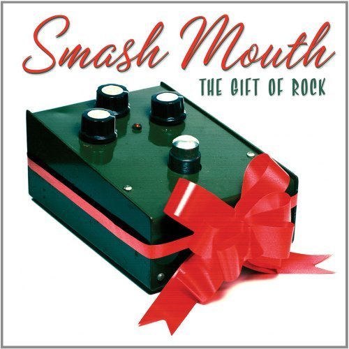 Smash Mouth Gift Of Rock
