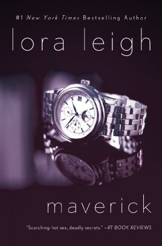 Lora Leigh Maverick An Elite Ops Navy Seal Novel