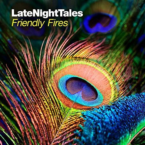 Friendly Fires Late Night Tales