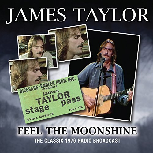 James Taylor Feel The Moonshine