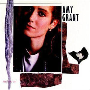 Amy Grant Lead Me On