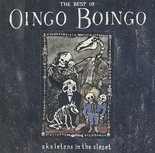 Oingo Boingo Best Of Skeletons In The Close