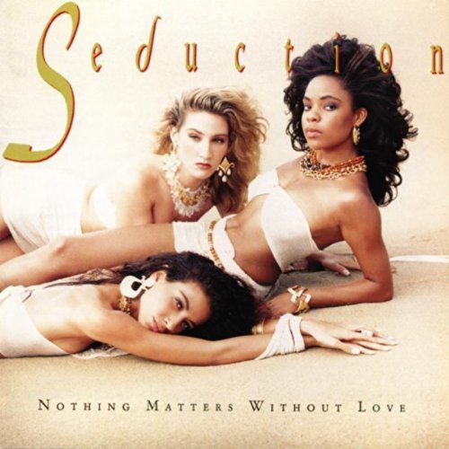 Seduction Nothing Matters Without Love