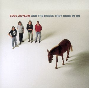Soul Asylum And The Horse They Rode On
