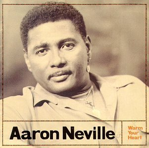 Aaron Neville Warm Your Heart