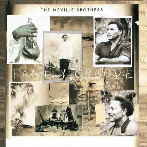 Neville Brothers Family Groove
