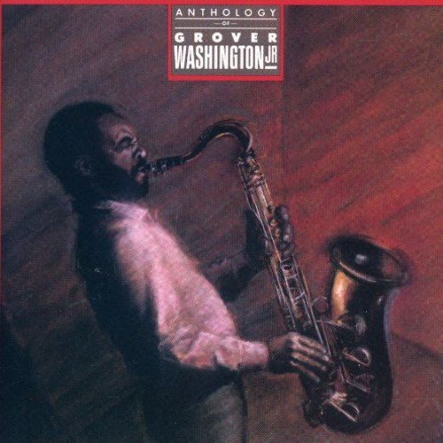 Grover Washington Jr. Anthology