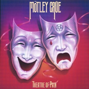 Motley Crue Theater Of Pain