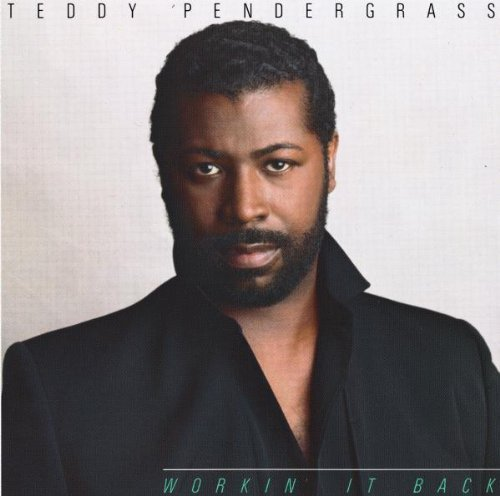 Teddy Pendergrass Working It Back