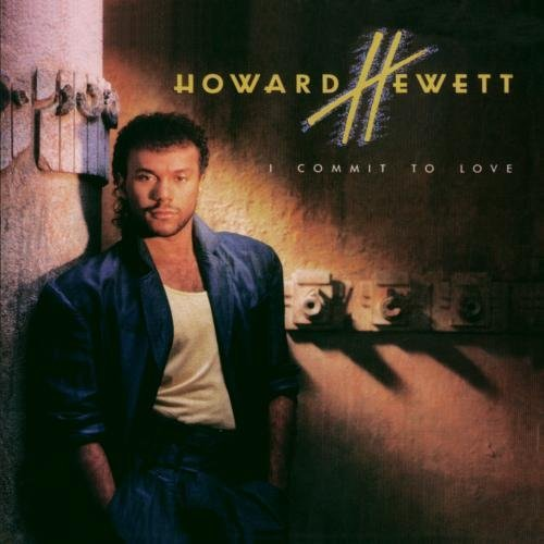 Howard Hewett I Commit To Love CD R