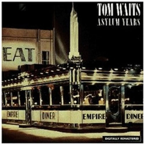 Tom Waits Asylum Years Import Gbr