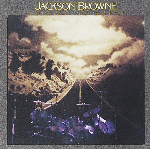 Jackson Browne Runnin' On Empty