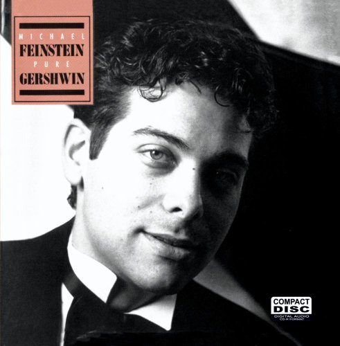 Michael Feinstein Pure Gershwin CD R