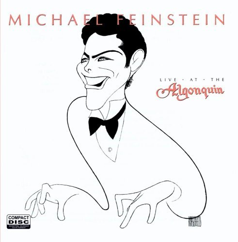 Michael Feinstein Live At The Algonquin CD R