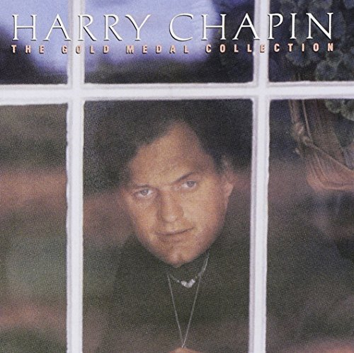 Harry Chapin Gold Medal Collection Gold Medal Collection