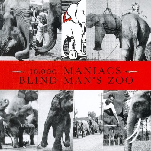 10000 Maniacs Blind Man's Zoo