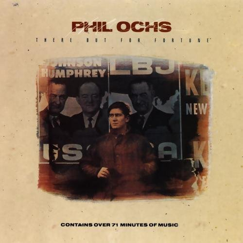 Phil Ochs There But For Fortune CD R