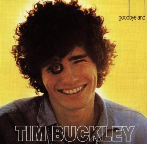 Buckley Tim Goodbye & Hello