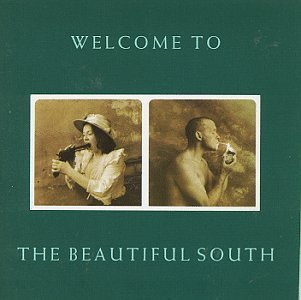 Beautiful South Welcome To The Beautiful South