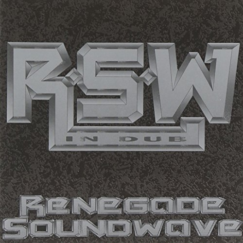 Renegade Soundwave In Dub