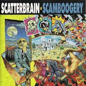 Scatterbrain Scamboogery