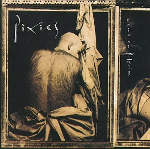 Pixies Come On Pilgrim