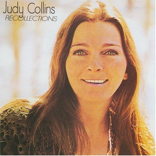 Judy Collins Recollections