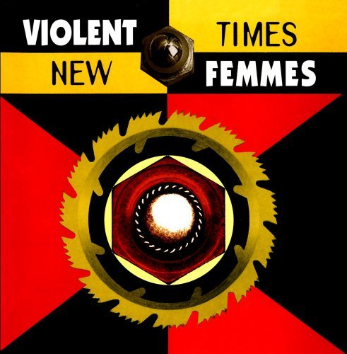 Violent Femmes New Times CD R