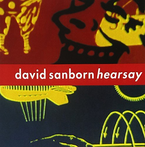 David Sanborn Hearsay CD R