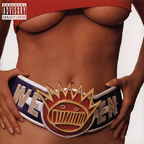 Ween Chocolate & Cheese Explicit Version