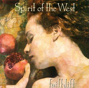 Spirit Of The West Faithlift