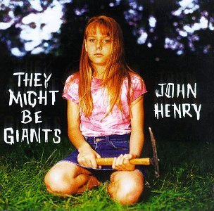 They Might Be Giants John Henry