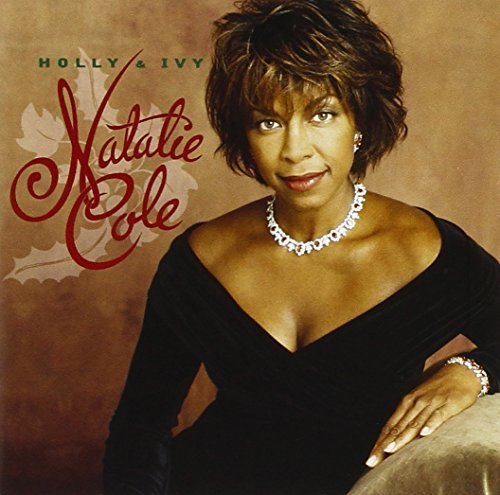 Natalie Cole Holly & Ivy Holly & Ivy