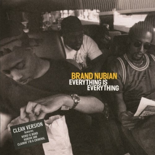 Brand Nubian Everything Is Everything CD R