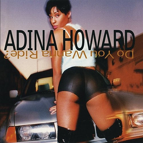 Adina Howard Do You Wanna Ride CD R