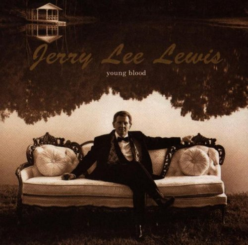 Lewis Jerry Lee Young Blood