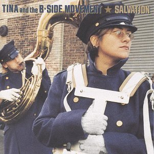 Tina & The B Side Movement Salvation