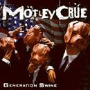 Motley Crue Generation Swine