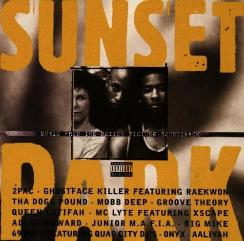 Sunset Park Soundtrack Explicit Version Two Pac Dogg Pound M.C. Lyte