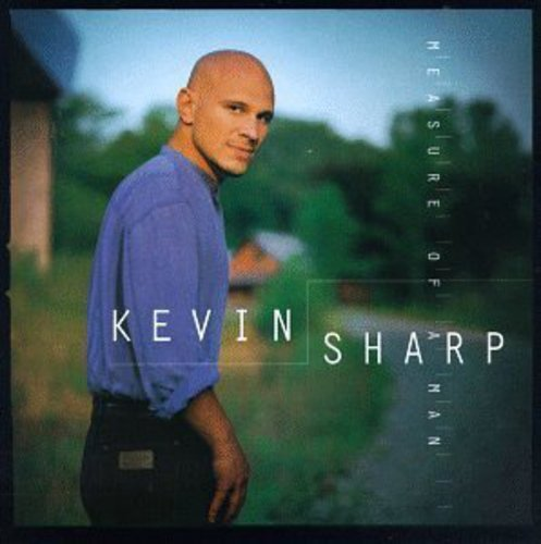 Kevin Sharp Measure Of A Man
